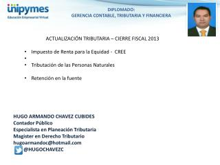 DIPLOMADO: GERENCIA  CONTABLE, TRIBUTARIA Y FINANCIERA