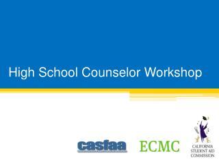 High School Counselor Workshop