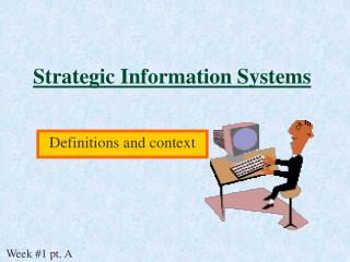 Strategic Information Systems