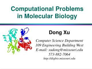 Computational Problems in Molecular Biology