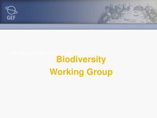 Biodiversity Working Group