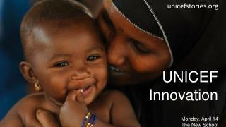 UNICEF Innovation Monday, April 14 The New School