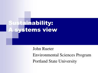 Sustainability: A systems view