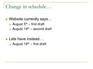 Change in schedule…