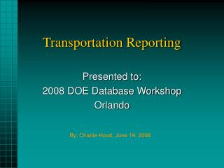 Transportation Reporting