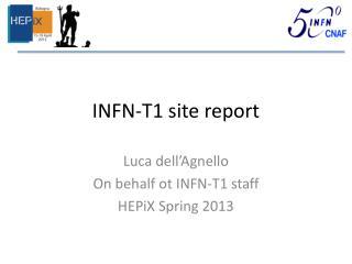 INFN-T1 site report