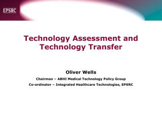 Technology Assessment and  Technology Transfer