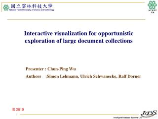 Interactive visualization for opportunistic exploration of large document collections