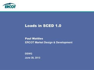 Loads in SCED 1.0