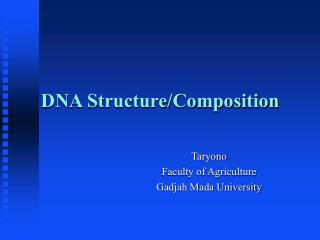 DNA Structure/Composition