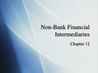 Non-Bank Financial Intermediaries