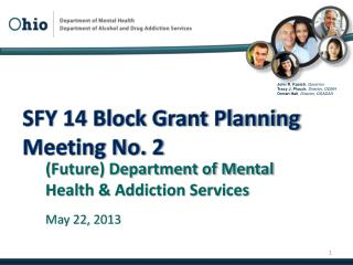 SFY 14 Block Grant Planning Meeting No. 2