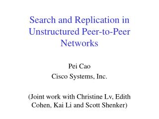 Search and Replication in Unstructured Peer-to-Peer Networks