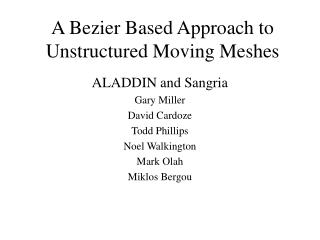A Bezier Based Approach to Unstructured Moving Meshes