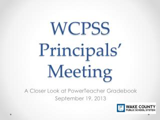 WCPSS Principals'  Meeting