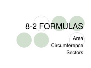 8-2 FORMULAS