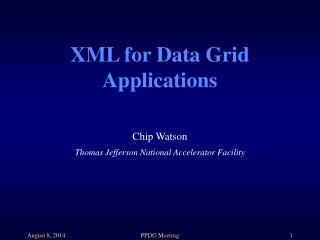 XML for Data Grid Applications