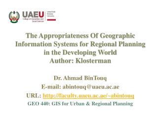 Dr. Ahmad  BinTouq E-mail: abintouq@uaeu.ac.ae URL:  faculty.uaeu.ac.ae/~abintouq