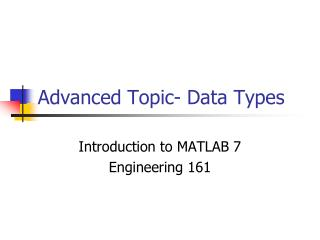 Advanced Topic- Data Types
