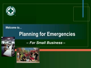 Welcome to… Planning for Emergencies