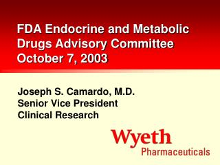 FDA Endocrine and Metabolic Drugs Advisory Committee October 7, 2003