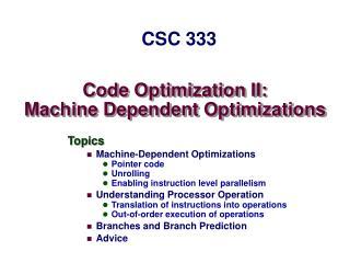 Code Optimization II: Machine Dependent Optimizations