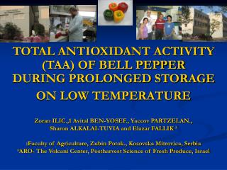 TOTAL ANTIOXIDANT ACTIVITY (TAA) OF BELL PEPPER  DURING PROLONGED STORAGE ON LOW TEMPERATURE