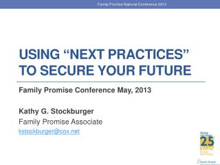 "Using ""Next Practices"" To Secure Your Future"