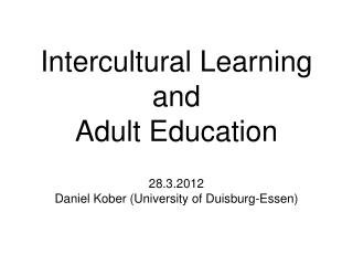 Intercultural Learning and Adult Education
