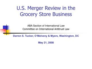 U.S. Merger Review in the Grocery Store Business
