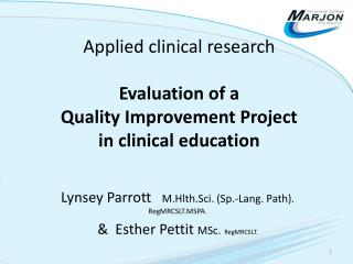 Applied clinical research Evaluation of a  Quality Improvement Project in clinical education