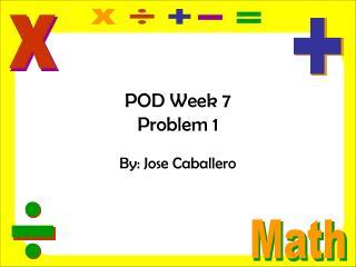 POD Week 7 Problem 1
