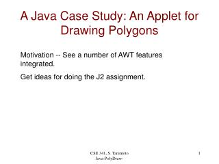 A Java Case Study: An Applet for Drawing Polygons
