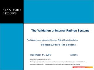 The Validation of Internal Ratings Systems