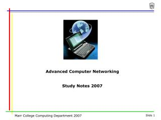 Advanced Computer Networking Study Notes 2007