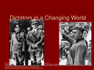 Dictators in a Changing World