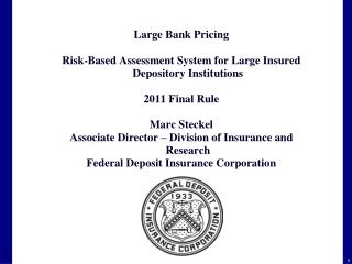 Large Bank Pricing Risk-Based Assessment System for Large Insured Depository Institutions