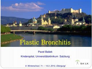 Plastic Bronchitis