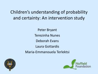 Children's understanding of probability and certainty: An intervention study