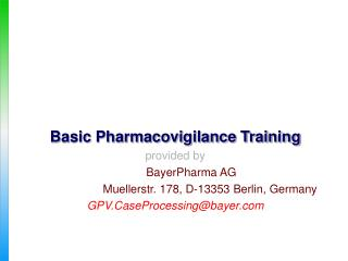 Basic Pharmacovigilance Training provided by BayerPharma AG
