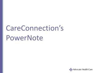 CareConnection's PowerNote