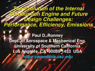 The Evolution of the Internal Combustion Engine and Future Design Challenges: Performance, Efficiency, Emissions