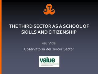 THE THIRD SECTOR AS A SCHOOL OF SKILLS AND CITIZENSHIP
