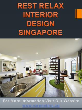 Rest Relax Interior Design Singapore