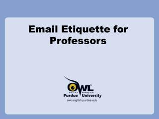 Email Etiquette for Professors