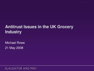 Antitrust Issues in the UK Grocery