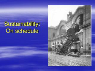 Sustainability: On schedule