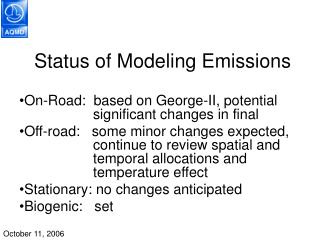 Status of Modeling Emissions