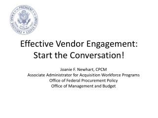 Effective Vendor Engagement:  Start the Conversation!