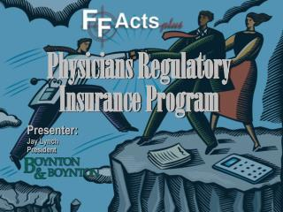Physicians Regulatory Insurance Program